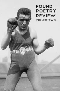 Found Poetry Review Volume 2