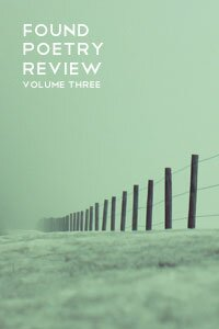 Found Poetry Review Volume 3