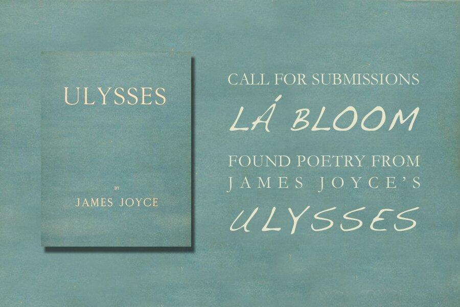 La Bloom - Found Poetry from James Joyce's Ulysses